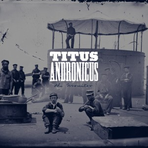 Titus Andronicus- The Monitor