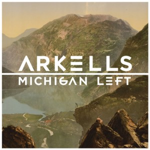 The Arkells new release: Michigan Left